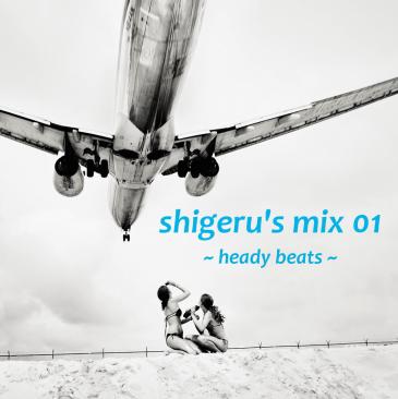 Shigeru's Mix 01