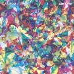 Caribou - Can't Do Without You