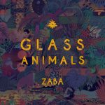 Glass Animals - ZABA