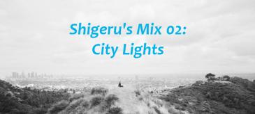Shigeru's Mix 02